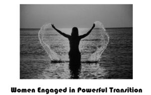 Therese Marie: Women Engaged in Powerful Transition